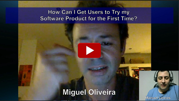 How Can I Get Users to Try my Software Product for the First Time