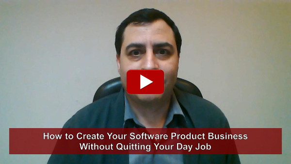 How to Create Your Own Software Product Business Without Quitting Your Day Job