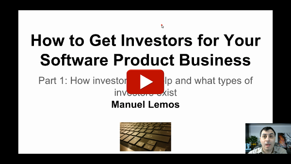 How to Get Investors for Your Software Product Business part 1