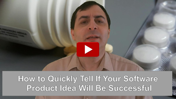 How to Quickly Tell If Your Software Product Idea Will Be Successful