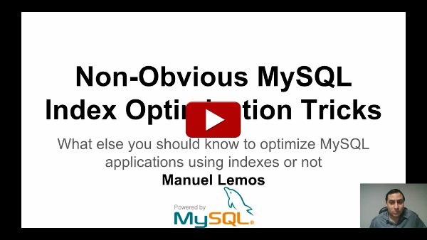 Non Obvious MySQL Index Optimization Tricks part 1