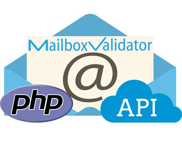PHP Email Validation Tutorial using the MailboxValidator API