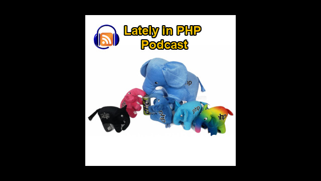 Lately in PHP podcast